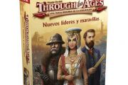 Through the Ages: Nuevos Lideres y maravillas