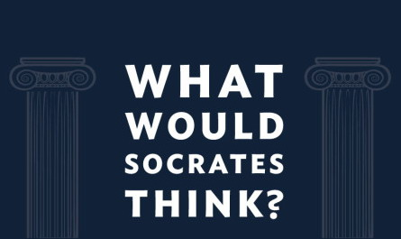What Would Socrates Think?